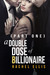 A Double Dose of Billionaire by Rachel Ellis