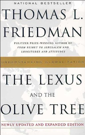 The Lexus and the Olive Tree Newly Updated and Expanded Edition by Thomas L. Friedman