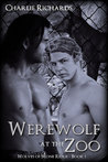 Werewolf at the Zoo (Wolves of Stone Ridge, #1)