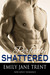 Perfectly Shattered by Emily Jane Trent