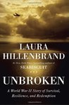 By Laura Hillenbrand:Unbroken: A World War II Story of Survival, Resilience, and Redemption [Hardcover]