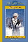 Catherine: The Great Journey, Russia, 1743