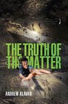The Truth of the Matter (The Homelanders #3)