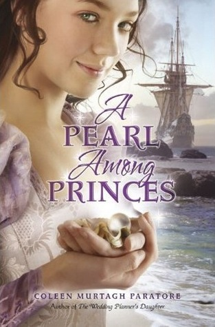 A Pearl Among Princes by Coleen Murtagh Paratore