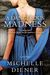 A Dangerous Madness by Michelle Diener