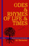 Odes & Rhymes of Life & Times Series