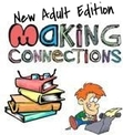 Making Connections - New Adult Edition