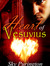 Heart of Vesuvius (Sequel to Darkest Memory)