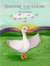 Janoose the Goose by J. D. Holiday