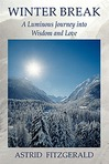 Winter Break: A Luminous Journey into Wisdom and Love