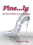 EXCERPT FROM MY MEMOIR, FINE...LY: MY STORY OF HOPE, LOVE, AND DESTINY