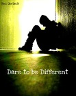 Dare to be Different (Life Starts Now #1)