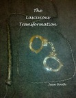 The Lascivious Transformation