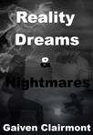 Excerpt from My first Novel Reality, Dreams and Nightmares