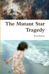 "Preview for ""The Mutant Star Tragedy"""