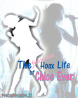 The Fabulous Hoax Life of Chloe Ever