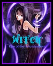 WITCH: Rise of the Nekruhmance