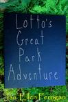 Lotto's Great Park Adventure Chapter 1