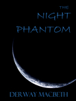 The Night Phantom