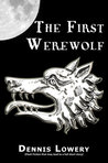 The First Werewolf...