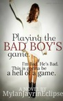 Playing The Bad Boys Game