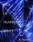 Web of Trapped Souls
