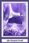 Lost Shadows