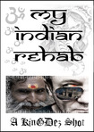 My Indian rehab.