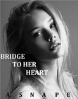 Bridge To Her Heart