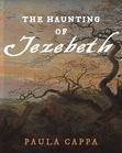 The Haunting of Jezebeth
