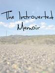 The Introverted Memoir