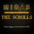 MIDAS: THE SCROLLS