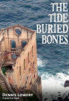 The Tide Buried Bones