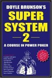 Doyle Brunson's Super System II by Doyle Brunson