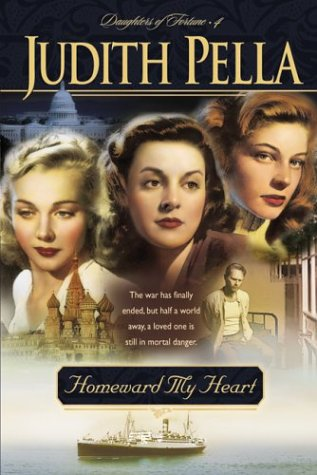Homeward My Heart (Daughters of Fortune #4)