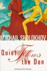 Quiet Flows the Don by Mikhail Sholokhov