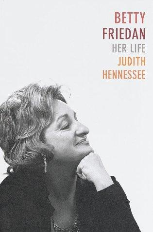 A biography of betty friedan an american politician