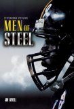 Pittsburgh Steelers: Men of Steel