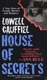 House Of Secrets by Lowell Cauffiel