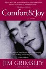 Comfort & Joy by Jim Grimsley