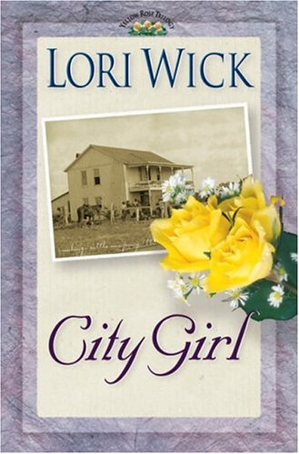 City Girl (Yellow Rose Trilogy #3)