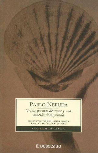 Reseña: Veinte poemas de amor y una canción desesperada - Pablo Neruda