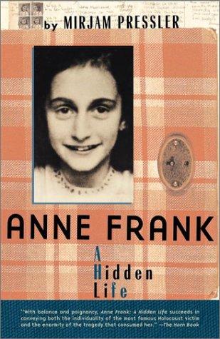Anne Frank: A Hidden Life