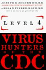 Level 4: Virus Hunters of the CDC