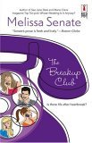 The Breakup Club by Melissa Senate