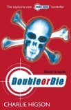 Double or Die (Young James Bond, #3)
