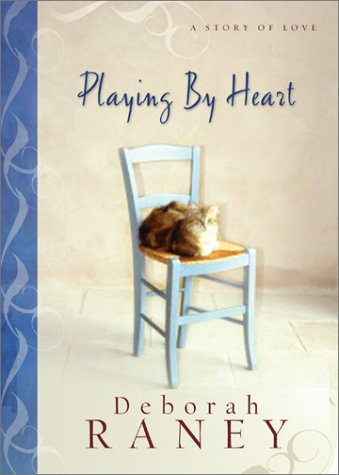 Playing by Heart: A Story of Love