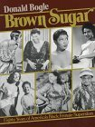 Brown Sugar: Eighty Years of America's Black Female Superstars