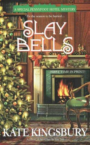Slay Bells (Pennyfoot Hotel Mystery, #14)