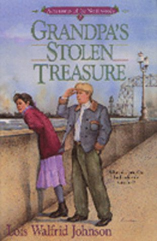 Grandpa's Stolen Treasure (Adventures of the Northwoods #7)